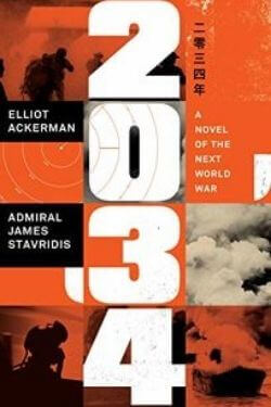 book cover 2034 by Elliot Ackerman and Admiral James Stavridis