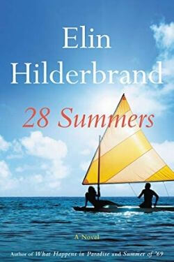 book cover 28 Summers by Elin Hilderbrand