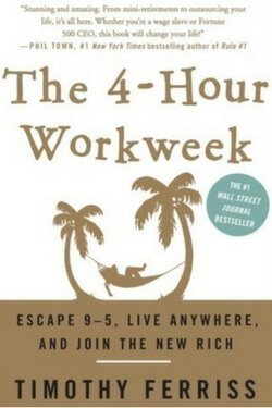 book cover The 4-Hour Workweek by Timothy Ferriss