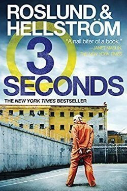 book cover Three Seconds by Anders Roslund and Borge Hellstrom