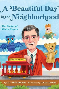 book cover A Beautiful Day in the Neighborhood: The Poetry of Mister Rogers by Fred Rogers
