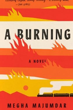 book cover A Burning by Megha Majumdar