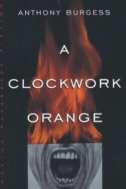 book cover A Clockwork Orange by Anthony Burgess