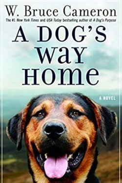 book cover A Dog's Way Home by W. Bruce Cameron