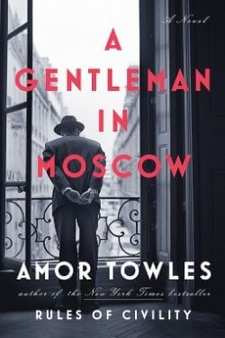 book cover A Gentleman in Moscow by Amor Towles
