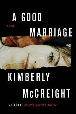 book cover A Good Marriage by Kimberly McCreight