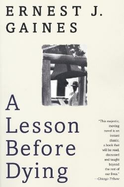 book cover A Lesson Before Dying by Ernest J. Gaines