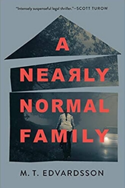 book cover A Nearly Normal Family by M. T. Edvardsson