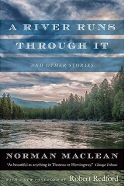 book cover A River Runs Through It by Norman Maclean