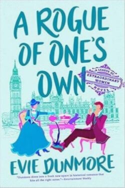 book cover A Rogue of One's Own by Evie Dunmore