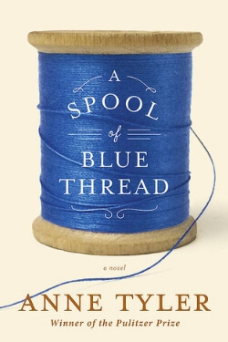 book cover A Spool of Blue Thread by Anne Tyler
