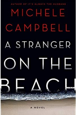 book cover A Stranger on the Beach by Michele Campbell