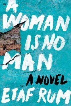 book cover A Woman is No Man by Etaf Rum