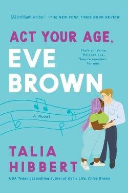 book cover Act Your Age, Eve Brown by Talia Hibbert