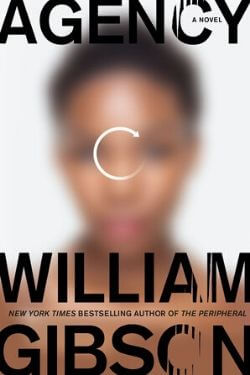 book cover Agency by William Gibson