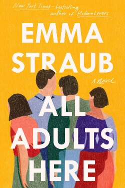 book cover All Adults Here by Emma Straub