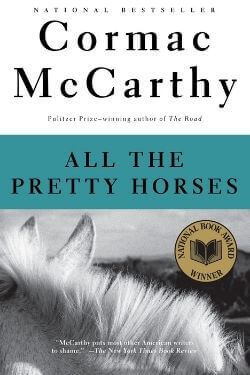 book cover All the Pretty Horses by Cormac McCarthy