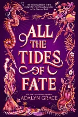 book cover All the Tides of Fate by Adalyn Grace