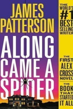 book cover Along Came a Spider by James Patterson