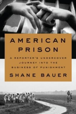 book cover American Prison by Shane Bauer