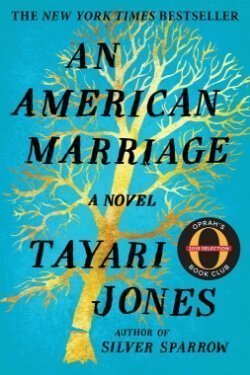 book cover An American Marriage by Tayari Jones