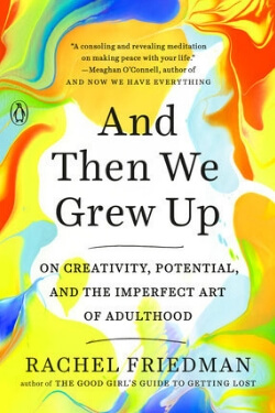 book cover And Then We Grew Up by Rachel Friedman