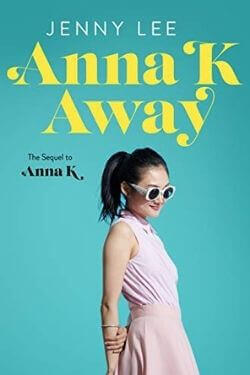 book cover Anna K Away by Jenny Lee