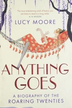 book cover Anything Goes by Lucy Moore