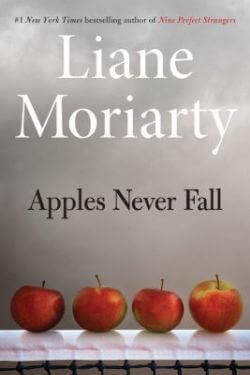 book cover Apples Never Fall by Liane Moriarty