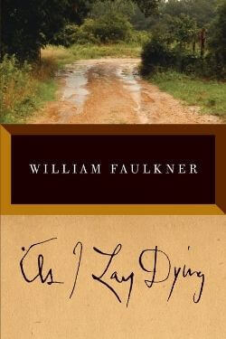 book cover As I Lay Dying by William Faulkner