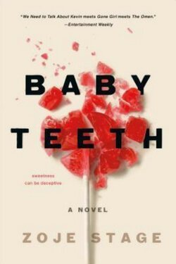 book cover Baby Teeth by Zoje Stage