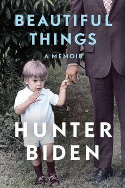 book cover Beautiful Things by Hunter Biden