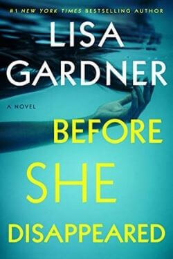 book cover Before She Disappeared by Lisa Gardner