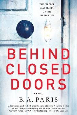 book cover Behind Closed Doors by B. A. Paris
