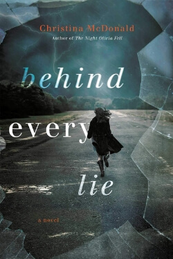 book cover Behind Every Lie by Christina McDonald