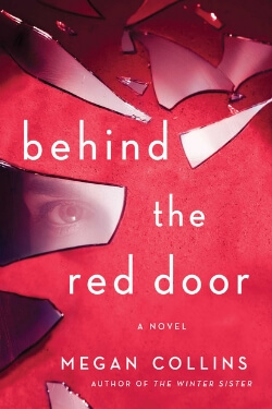 book cover Behind the Red Door by Megan Collins
