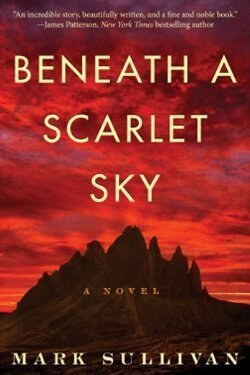 book cover Beneath a Scarlet Sky by Mark Sullivan