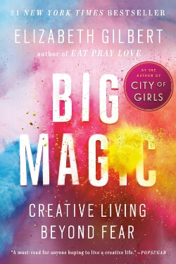 book cover Big Magic by Elizabeth Gilbert