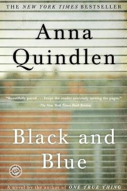 book cover Black and Blue by Anna Quindlen