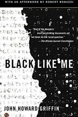 book cover Black Like Me by John Howard Griffin