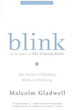 book cover Blink by Malcolm Gladwell