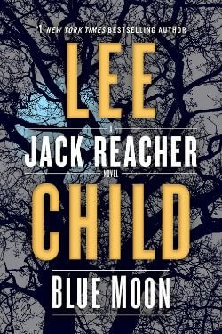 book cover Blue Moon by Lee Child