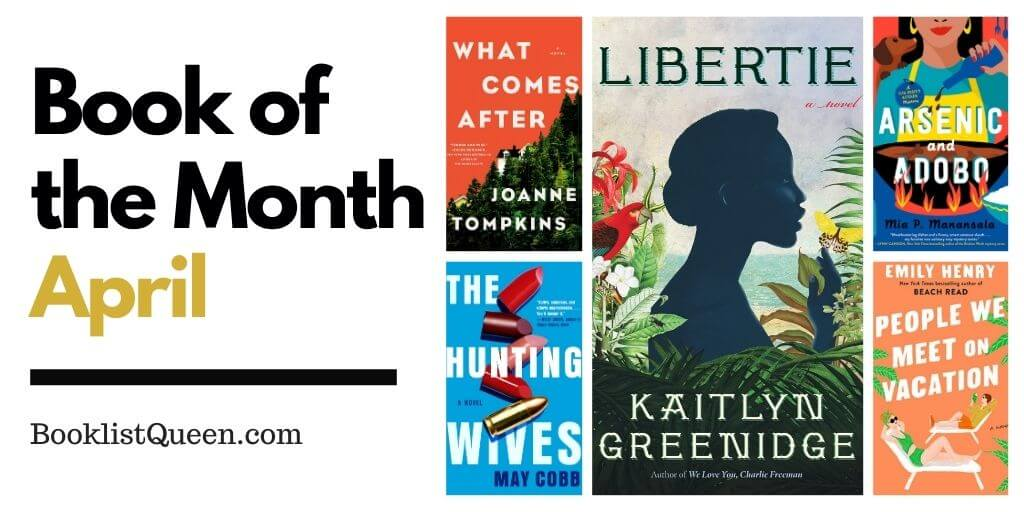 April 2021 Book of the Month Selections
