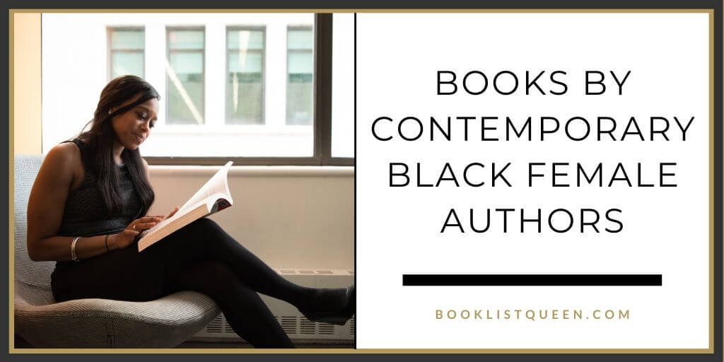 Books by Contemporary Black Female Authors