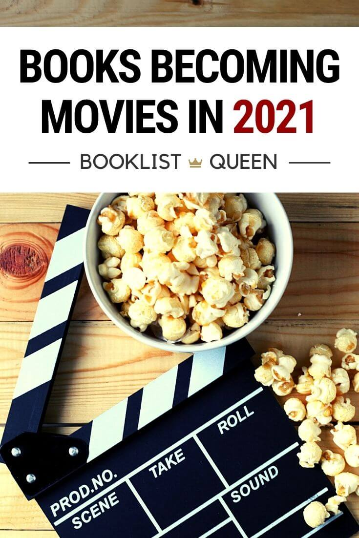 Books Becoming Movies 2021