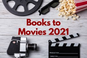 Books to Movies 2021