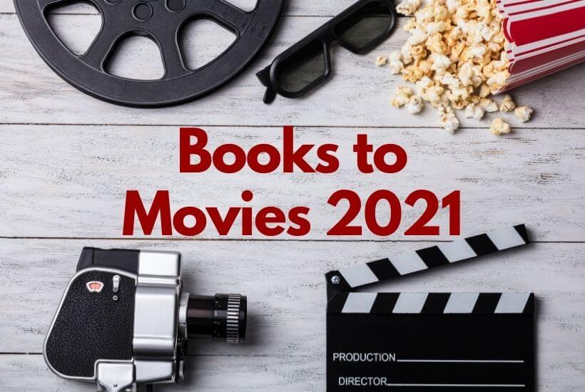 Books to Movies 2021