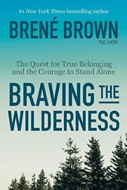 book cover Braving the Wilderness by Brene Brown