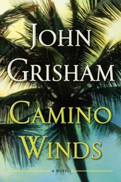 book cover Camino Winds by John Grisham