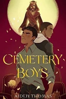 book cover Cemetery Boys by Aiden Thomas